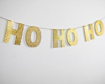 HO HO HO Letter Banner, Gold Glitter Banner, Christmas Mantel Banner, Holiday Decor, Christmas Banner, Gold Christmas, Gold fireplace Decor
