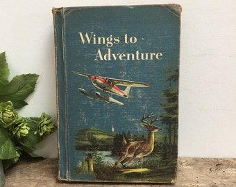 """Vintage Ginn Basic Reader """"Wings to Adventure"""" 1956 Sixth Reader Children's Book Mid-Century Airplane Color Illustrations Home Decor"""
