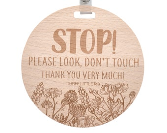 Wooden- Stop Please Look Don't Touch Thank You Very Much (Preemie Sign, Newborn) - CPSIA Safety Tested - no touching tag for baby carseat
