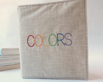 Cloth Book of Colors- Perfect Soft Fabric Book for Baby or Toddler - Newborn Easter Gift - Toddler Birthday Gift - Handmade Gift