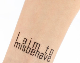 I Aim to Misbehave Temporary Tattoo