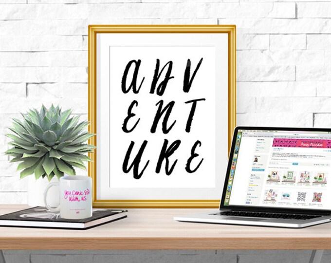 Adventure -- Typographic Print -- Home Decor