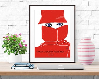When In Doubt Wear Red -- Fashion Quote -- Home Decor -- Wall Print