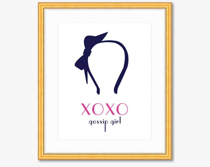 XOXO, Gossip Girl -- Quote Print -- Home Decor
