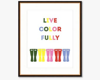 Live Colorfully (Wellies) -- Home Decor -- Illustrated Print
