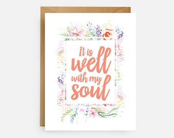 It Is Well // With My Soul // Religious Card // Hymn Card // Just Because Card // Bible Verse Card // The Busy Bee