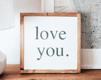 Love You, Handlettering, Wooden Sign, Wood Quote Sign, Anniversary Gift, Gift for Her