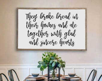They Broke Bread In Their Homes, Acts 2:42, Hand Painted Framed Wood Sign, Bible Verse Wall Art, Dining Room Kitchen Decor, Farmhouse Sign