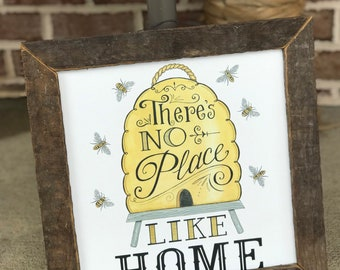 Bee decor, bee hive, sign, there's no place like home