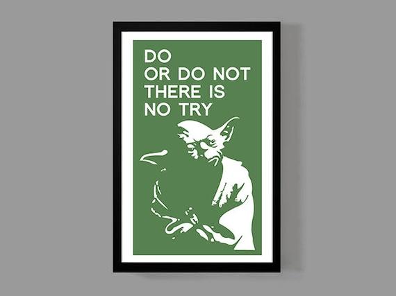 Star Wars Poster Master Yoda Poster Print Do Or Do Not Etsy