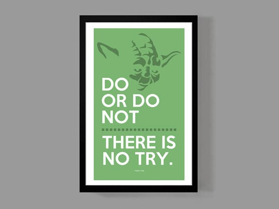 Star Wars Movie Poster Master Yoda Quote Poster Do Or Do Etsy