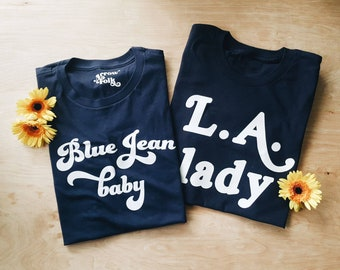 Blue Jean Baby Women's tee **please read sizing BEFORE purchase**, tiny dancer, elton john, classic rock tee, best friend tees, L.A. Lady