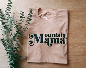 Mountain Mama unisex tee, outdoor t shirt, classic rock, gift for her, west virginia, great outdoors, camp tee, take me home country roads