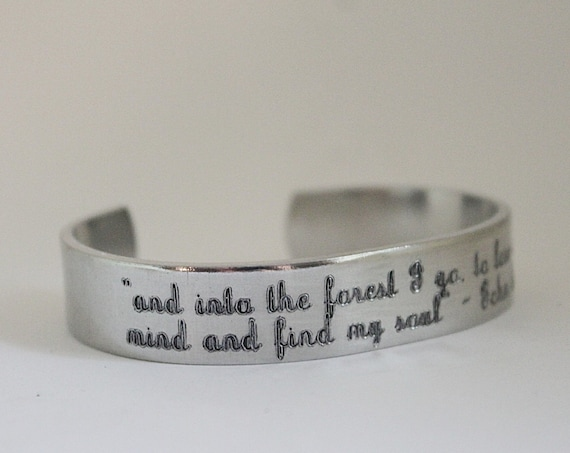 And Into The Forest I Go To Free My Mind And Find My Soul | John Muir | Quote Bracelet | Nature Lover | Minimalist Jewelry | Forest Cuff