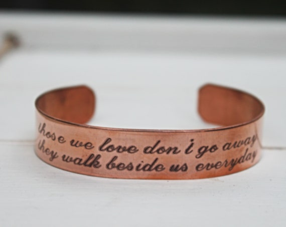 Those We Love Don't Go Away They Walk Beside Us Everyday | Loss of Father | Loss of Mom | In Memory Bracelet | Memorial Gift | Sympathy Gift