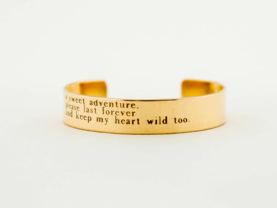 Graduation | O Sweet Adventure Please Last Forever And Keep My Heart Wild Too, Cuff Bracelet, Layering Cuff, Stacking Bangle, Stacking Cuff