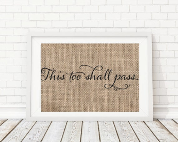 This Too Shall Pass Print This Too Shall Pass Wall Art This | Etsy