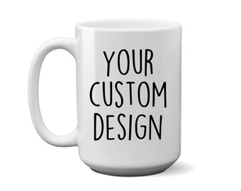 2cff2f47ae6 Custom Coffee Mug - Personalized Mug - Your Text Here Cup - Bridesmaid Mugs  - Custom Name Coffee Mug - Any Text Mug