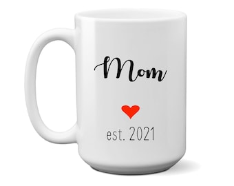 Mom est 2021, First Mothers Day Gift New Mom, Baby Shower Gift, Wife Mothers Day