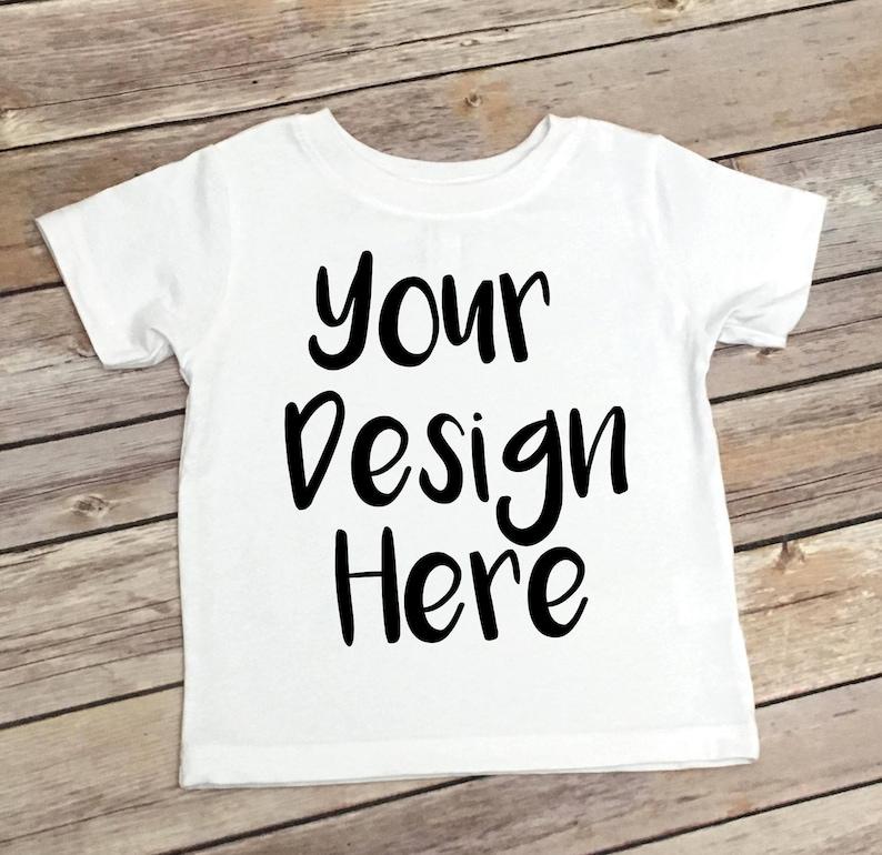 Custom Toddler Shirt  Children's Shirt  Your Text Here image 0