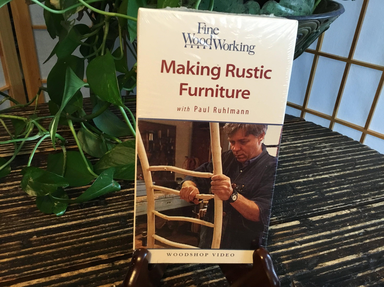 fine woodworking making rustic furniturepaul ruhlmann sealed new vhs  2000