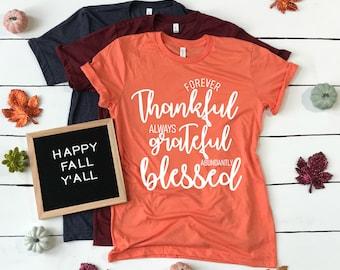 972ec5a81 Thankful Shirt, Thankful T-shirt, Thankful, Thanksgiving Shirt, Holiday  Shirt, Fall Shirt, Fall style, Fall Fashion, Grateful Shirt, Blessed