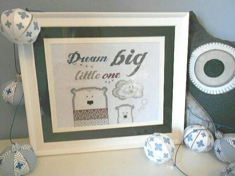 Dream big little one  Cross stitch pattern PDF embroidery image 0