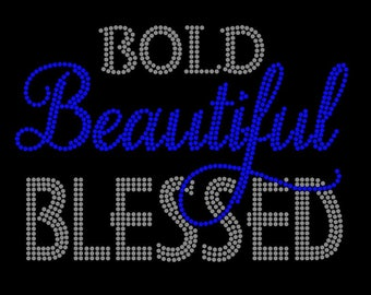 Bold Beautiful Blessed Rhinestone Tshirt