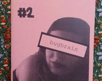 Bugbrain #2