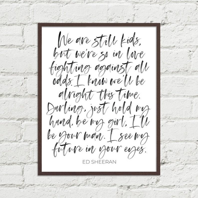Perfect Ed Sheeran Song Lyrics Art Printable 8x10, 11x14, 16x20 JPGs to  Print on your Own Wedding Couple Master Bedroom Digital Wall Decor