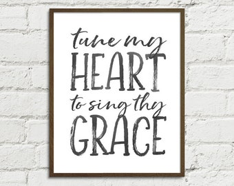 Tune My Heart To Sing Thy Grace Come Thou Fount - Digital Art Printable, Religious Christian Hymn Home Decor Gift | High-Res JPG Printables