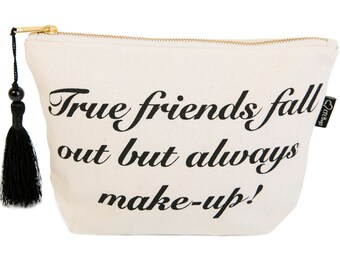 True Friends bag-Cosmetic Bag-Slogan Bag-Toiletries Bag-Make-up Bag-Zipper Bag-Canvas Bag-Printed Bag