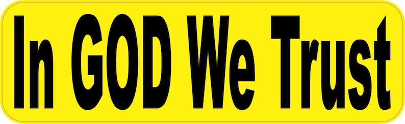 10in x 3in God We Trust Magnet Religious Yellow Vinyl Car Magnets Truck