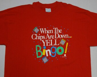 When The Chips Are Down... Yell Bingo! T-Shirt Vintage 1990s XL Deadstock