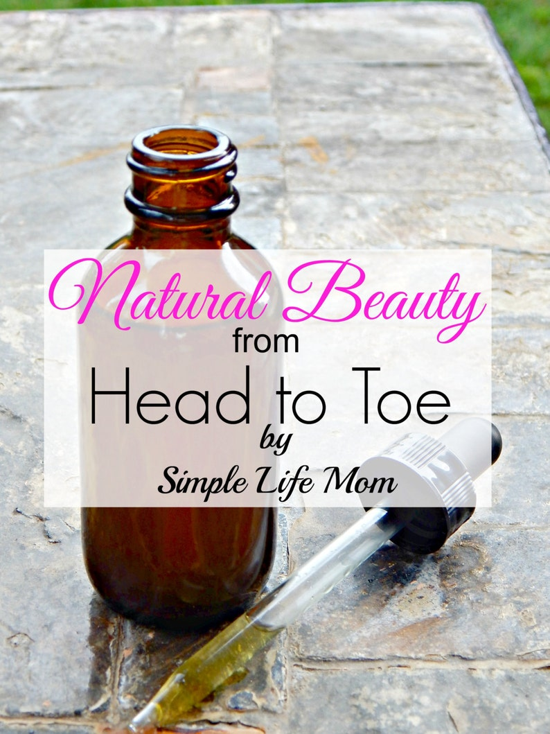 Natural Beauty from Head to Toe EBook recipe book for all image 0