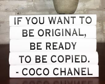 IF YOU WANT To Be Original, Coco Chanel Decorative Book Set, Chanel Books, Chanel Quote, Chanel Home Decor, Decorative Books, Book Lover