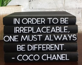 IN ORDER TO Be Irreplaceable..Coco Chanel Decorative 5 Book Set, Coco Chanel Books with Quote, Chanel Book Set, Decorative Books, Book Lover