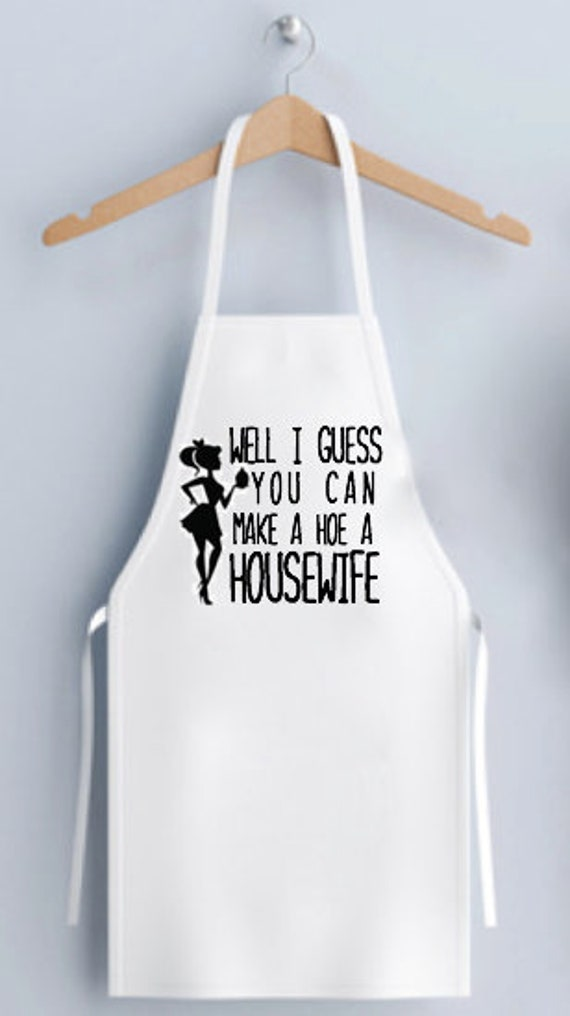 WELL I GUESS You Can Make A Hoe A Housewife Apron, Funny Bride Mrs Bridal  Wedding Engagement Bachelorette Shower Gift, Personalized Wedding