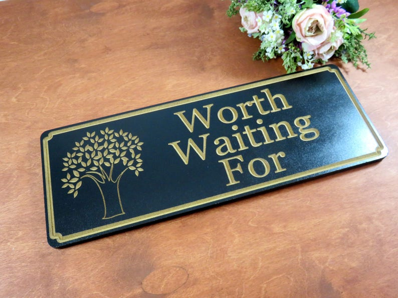 Worth Waiting For Sign  Wedding Sign  Wood Sign  Sign with image 0