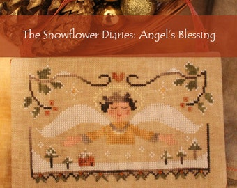 ANGEL'S BLESSING - cross stitch pattern, instant download, The Snowflower Diaries, christmas, winter, sampler, primitive, broderie
