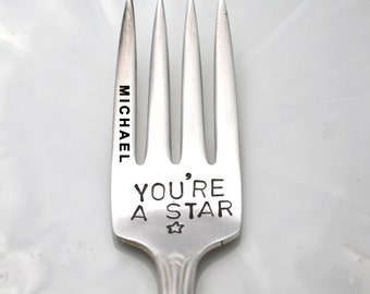 Stamped Fork You're A Star Personalized Flatware Engraved Silverware Dessert Forks Inspirational Gifts Under 15 Funny Forks Name on Tine