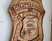Chattanooga Tennessee Police Officer Badge - 3D V CARVED - Personalized Police Badge V Carved Wood Sign