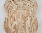 LAFD Los Angeles Firefighter Badge - 3D V CARVED - Personalized Police Badge V Carved Wood Sign