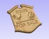 Eggs For Sale Farm House Sign - 3D V CARVED Wood Sign