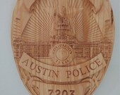 Austin Texas Police Badge - 3D V CARVED - Personalized Police Badge V Carved Wood Sign