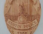 Austin Texas Police Badge - 3D V CARVED - Personalized Police Badge V Carved Wood Sign