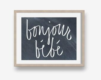 Bonjour, Bebe (chalkboard) - 8x10, Printable nursery art, decor, instant download, gender neutral, word art, french, baby shower gift