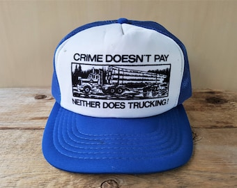 CRIME Doesn t PAY - Neither Does TRUCKING Vintage 80s Trucker Hat Blue Mesh  Snapback Baseball Cap Lumber Logging Truck Young An Ballcap 79c8aa48313b