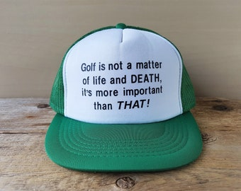 Vintage 80s Golfers Trucker Snapback Hat  Golf is not a matter of life and  DEATH 9ad8cc9565f0
