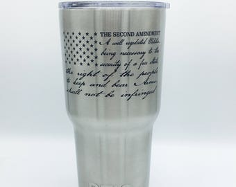 Second Amendment Engraved Stainless 30oz & 20ozTumbler, Bottle, or Can Holder Great Gifts, Father's Day gift 2nd Amendment